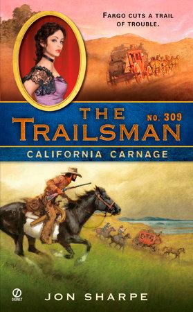 The Trailsman #309 by Jon Sharpe