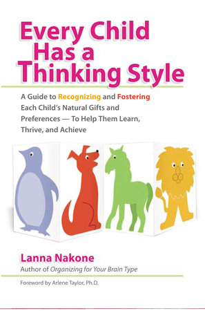 Every Child Has a Thinking Style by Lanna Nakone