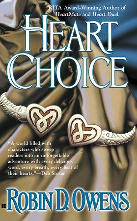 Heart Choice by Robin D. Owens