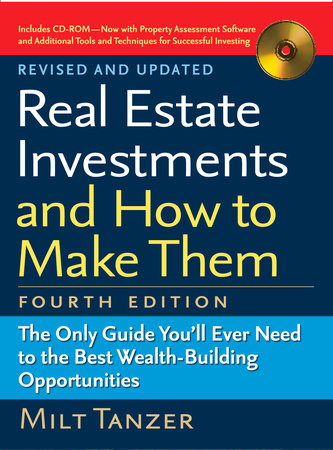 Real Estate Investments and How to Make Them (Fourth Edition) by Milt Tanzer