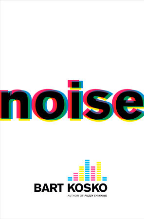 Noise by Bart Kosko