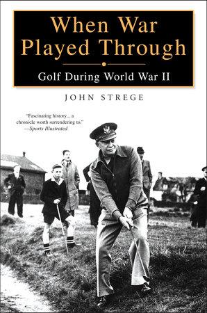 When War Played Through by John Strege