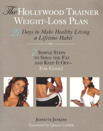 The Hollywood Trainer Weight-Loss Plan by Jeanette Jenkins