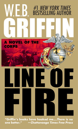 Line of Fire by W.E.B. Griffin
