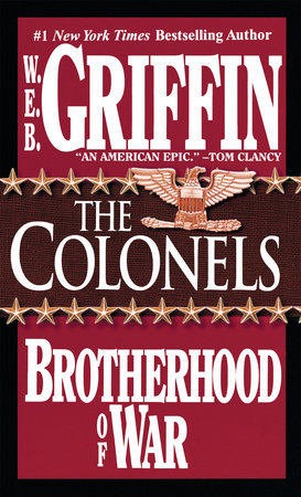 The Colonels by W.E.B. Griffin