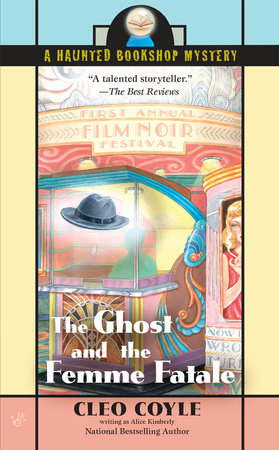 The Ghost and the Femme Fatale by Alice Kimberly and Cleo Coyle