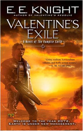 Valentine's Exile by E.E. Knight