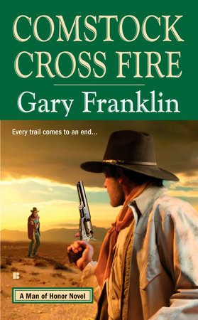 Comstock Cross Fire by Gary Franklin