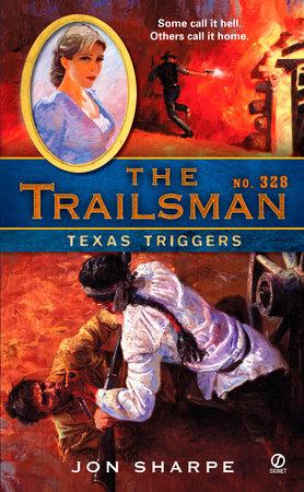 The Trailsman #328 by Jon Sharpe