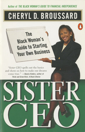 Sister Ceo by Cheryl D. Broussard