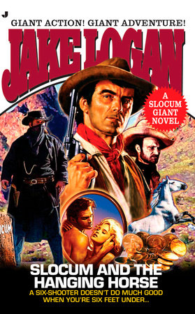 Slocum Giant 2006: Slocum and the Hanging Horse by Jake Logan