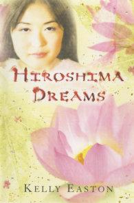 Hiroshima Dreams