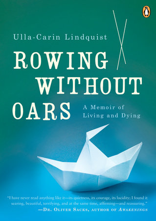 Rowing Without Oars by Ulla-Carin Lindquist