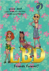 LBD: Friends Forever!