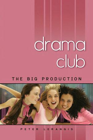 The Big Production #2 (Drama Club)