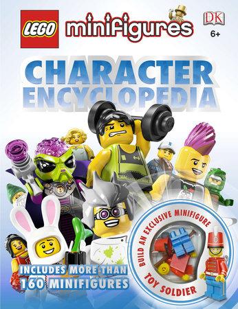 LEGO Minifigures: Character Encyclopedia by Daniel Lipkowitz and DK