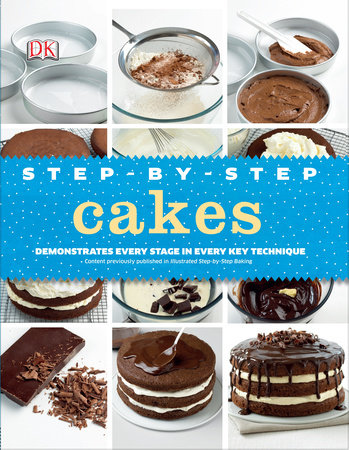Step-by-Step Cakes by DK