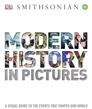 Modern History in Pictures by DK