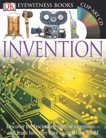 DK Eyewitness Books: Invention by Lionel Bender