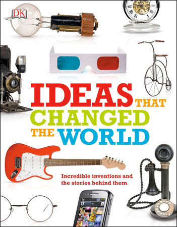 Ideas That Changed the World by DK