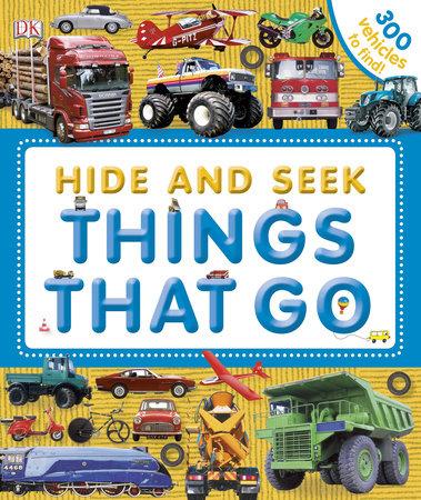 Hide and Seek: Things That Go by DK