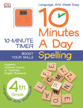 10 Minutes a Day: Spelling, Fourth Grade by DK