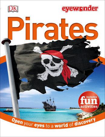 Eye Wonder: Pirates by DK