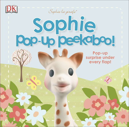 Sophie la girafe: Pop-Up Peekaboo Sophie! by DK