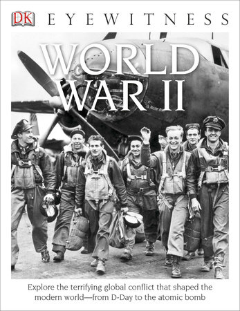 DK Eyewitness Books: World War II by Simon Adams