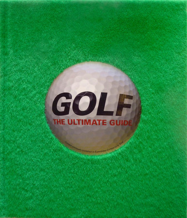 Golf: The Ultimate Guide by DK
