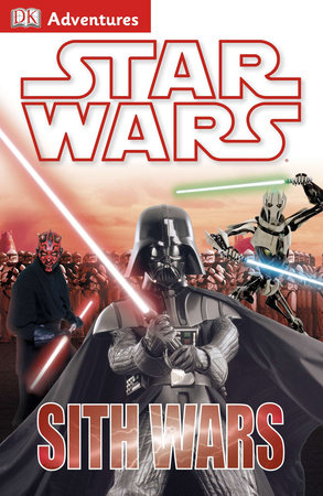 DK Adventures: Star Wars: Sith Wars by DK