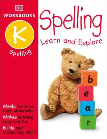 DK Workbooks: Spelling, Kindergarten by DK