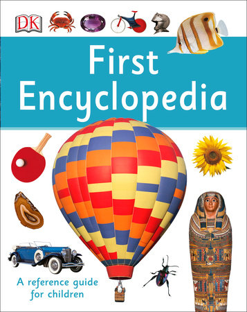 First Encyclopedia by DK