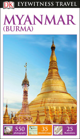 DK Eyewitness Myanmar (Burma) by DK Eyewitness