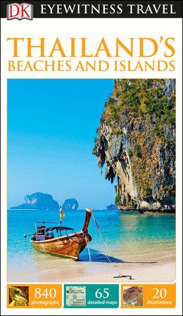 DK Eyewitness Thailand's Beaches and Islands by DK Eyewitness