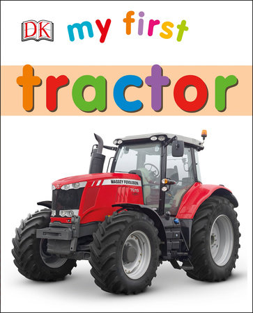 My First Tractor by DK