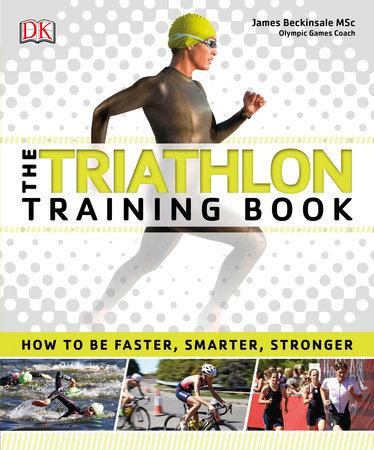 The Triathlon Training Book by DK
