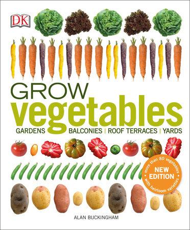 Grow Vegetables by Alan Buckingham