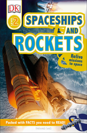 DK Readers L2: Spaceships and Rockets by DK