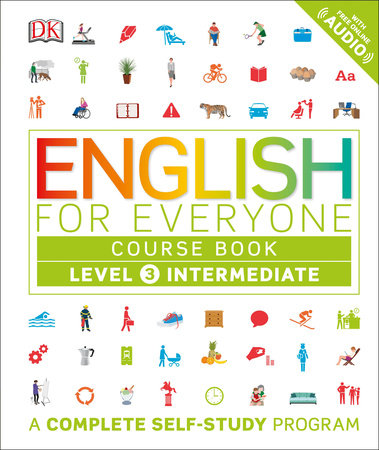 English for Everyone: Level 3: Intermediate, Course Book by DK |  PenguinRandomHouse com: Books