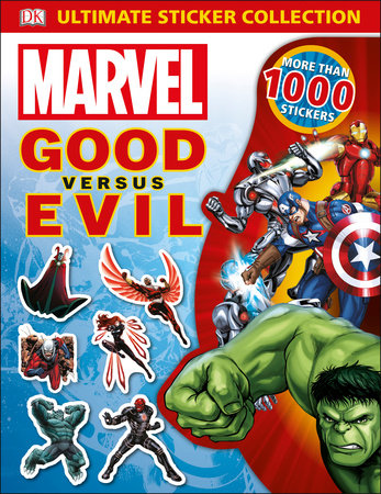 Ultimate Sticker Collection: Marvel Good versus Evil by DK