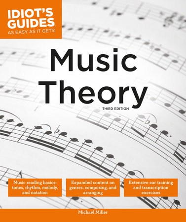 Music Theory, 3E by Michael Miller
