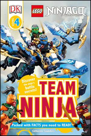 DK Readers L4: LEGO NINJAGO: Team Ninja by Catherine Saunders