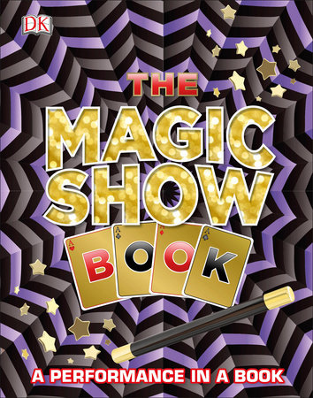 The Magic Show Book by DK
