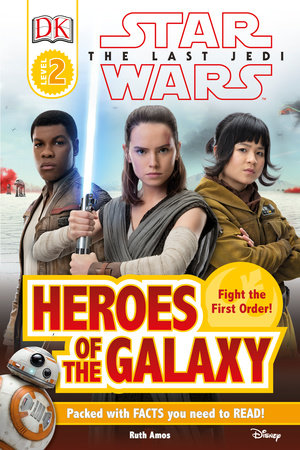 DK Reader L2 Star Wars The Last Jedi  Heroes of the Galaxy by DK and Ruth Amos