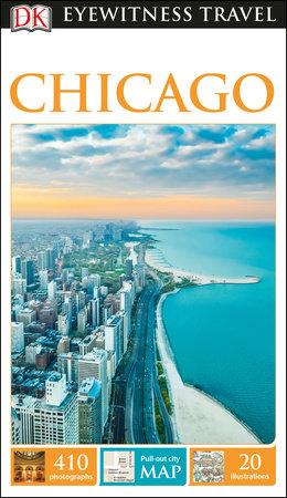 DK Eyewitness Chicago by DK Eyewitness