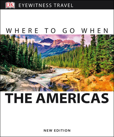 Where To Go When the Americas by DK Eyewitness