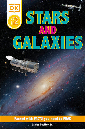 DK Readers L2: Stars and Galaxies by DK