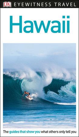 DK Eyewitness Hawaii by DK Eyewitness