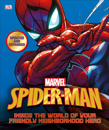 Spider-Man: Inside the World of Your Friendly Neighborhood Hero, Updated Edition by DK